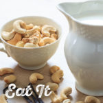 Cashew Milk by The Holmes Sisters